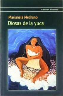 Diosas de la Yuca