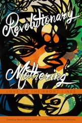 Revolutionary_mothering - Gumbs