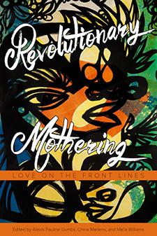 Revolutionary_mothering - Gumbs
